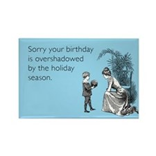 Birthday Overshadowed Rectangle Magnet