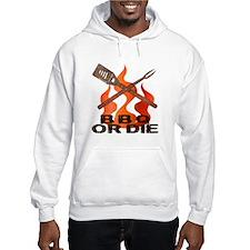 BBQ or Die Hoodie