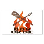 BBQ or Die Sticker (Rectangle 50 pk)