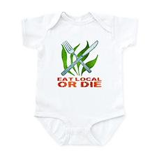 Eat Local or Die Infant Bodysuit