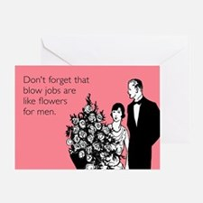 Blow Jobs Flowers Greeting Card