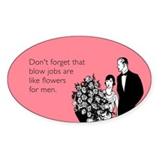 Blow Jobs Flowers Decal
