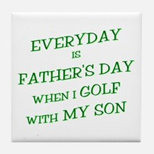 Everyday is Father's Day Golf Tile Coaster