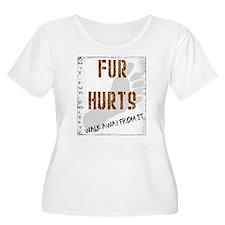 Cute Fur hurts walk away from it T-Shirt