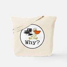 """""""?"""" Tote Bag"""