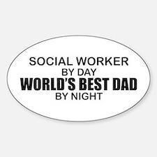 World's Best Dad - Social Worker Sticker (Oval)