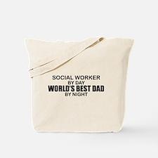 World's Best Dad - Social Worker Tote Bag