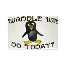 Waddle We Do Rectangle Magnet