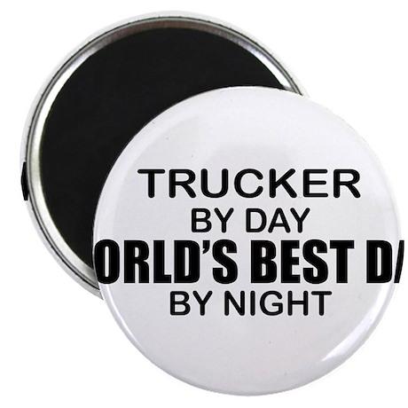 World's Best Dad - Trucker Magnet
