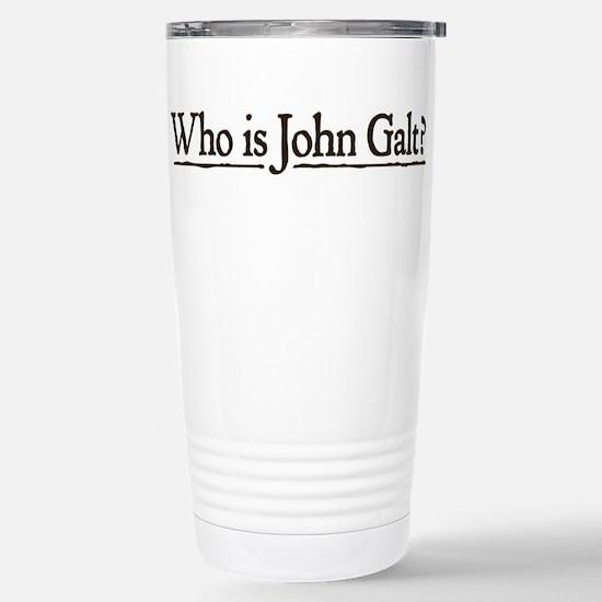 Who is John Galt? Stainless Steel Travel Mug