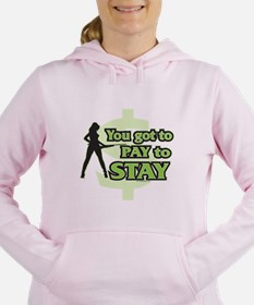 Pay To Stay Sweatshirt