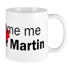 I voted for Martin Mug
