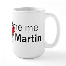 I voted for Martin Mug