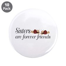 """Forever Sisters 3.5"""" Button (10 pack)"""