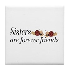 Forever Sisters Tile Coaster