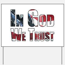 In God We Trust Yard Sign