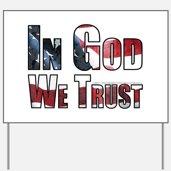 In God We Trust Yard Sign