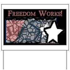 Freedom Works Yard Sign