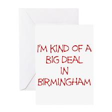 I'm Kind of A Big Deal In Birmingham Greeting Card