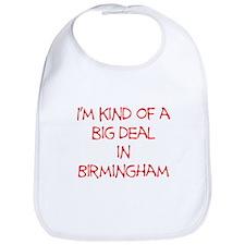 I'm Kind of A Big Deal In Birmingham Bib