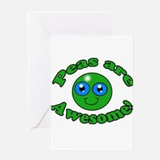 Peas are awesome Greeting Card