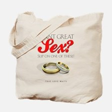 Want Great Sex Tote Bag
