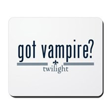Got Vampire? by Twibaby Mousepad
