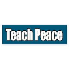 Teach Peace Bumper Car Sticker