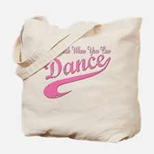 Why walk when you can Dance Q Tote Bag