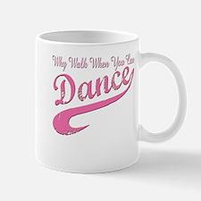 Why walk when you can Dance Q Mug