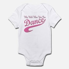 Why walk when you can Dance Q Infant Bodysuit