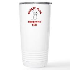 Debate Club Inherently Best Travel Mug