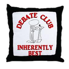 Debate Club Inherently Best Throw Pillow