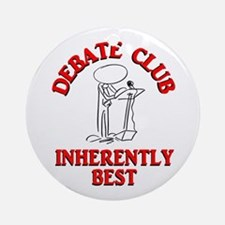 Debate Club Inherently Best Ornament (Round)