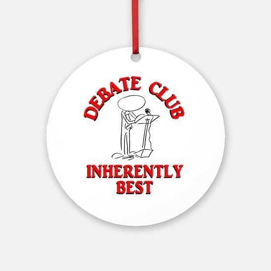 Debate Club Inherently Best Ornament (Round)