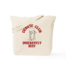 Debate Club Inherently Best Tote Bag