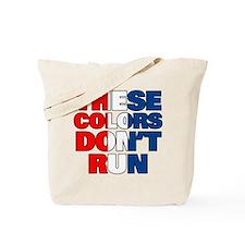 Colors Don't Run Tote Bag