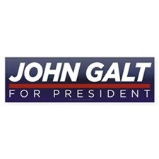 John Galt for President Bumper Bumper Sticker