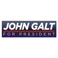 John Galt for President Car Sticker