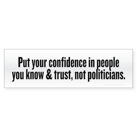 Trust People Not Politicians Sticker (Bumper)