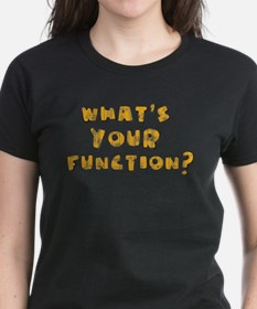 Whats Your Function Orange on Tee