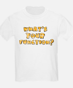 Whats Your Function Orange on T-Shirt