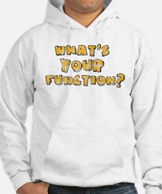Whats Your Function Orange on Hoodie