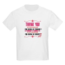 Thank You Stephenie for Givin T-Shirt