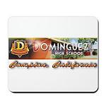 Dominguez High Mousepad
