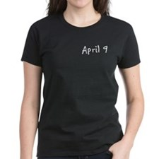 """April 9"" printed on a Tee"