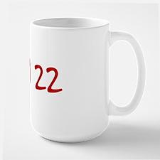 """""""April 22"""" printed on a Mug"""