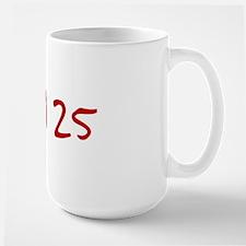 """""""April 25"""" printed on a Mug"""