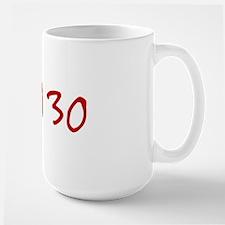 """""""April 30"""" printed on a Mug"""