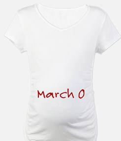"""March 0"" printed on a Shirt"